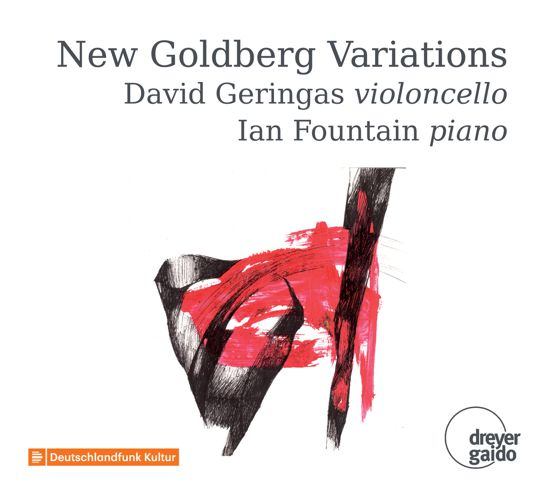 New Goldberg Variations  David Geringas violoncello Ian Fountain piano